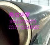 聚氨酯直埋保温管 预制聚氨酯直埋保温管   保温钢管价格与钢材市场唇齿相依